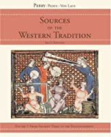 Sources of the Western Tradition: From the Scientific Revolution to the Present