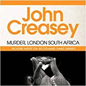 Murder, London-South Africa: A New Story of Roger West of the Yard | John Creasey