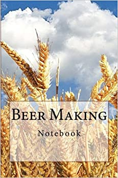 Beer Making Notebook: Notebook with 150 lined pages