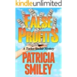 False Profits (Tucker Sinclair Series Book 1)