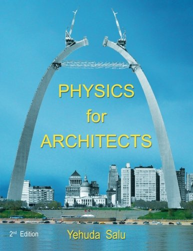 Physics for Architects: 2nd Edition