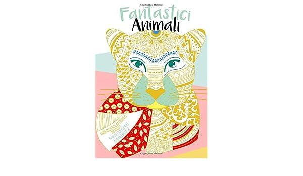 Fantastici Animali Libro Antistress Da Colorare Per Adulti