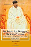 Ten States, Five Dynasties, One Great Emperor: How Emperor Taizu Unified China in the Song Dynasty