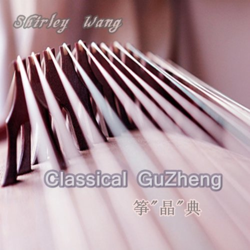 Classical GuZheng by Shirley Wang