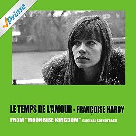 Temps l hardy amour mp3 le download de francoise