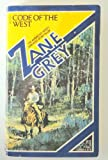 Code of the West, Zane Grey, 0671506544