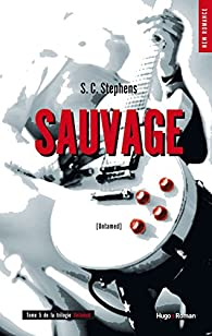 Thoughtless, tome 5 : Sauvage  par S.C. Stephens