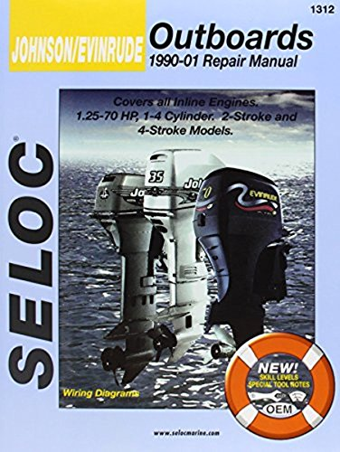 Johnson/Evinrude Outboards, All In-Line Engines, 2-4 Stroke, 1990-01 (Seloc's Johnson/Evinrude Outboard Tune-Up and Repair Manual) Evinrude Outboard Repair
