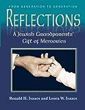 Reflections, Ronald H. Isaacs and Leora W. Isaacs, 0881259659