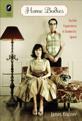 Home Bodies: Tactile Experience in Domestic Space PDF