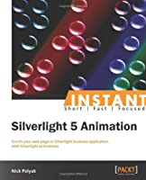 Instant Silverlight 5 Animation Front Cover