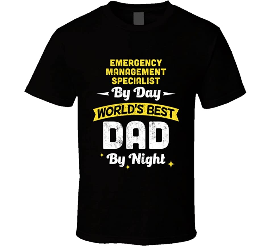 amazoncom emergency management specialist by day worlds best dad by night job fathers day t shirt clothing