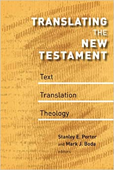 Book Translating the New Testament: Text, Translation, Theology (McMaster New Testament Studies)