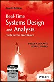 REAL-TIME SYSTEMS DESIGN AND ANALYSIS: TOOLS FOR THE PRACTITIONER, 4TH ED