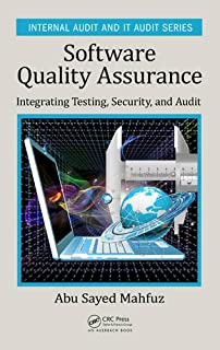 Software testing and continuous quality improvement third edition software quality assurance integrating testing security and audit internal audit and it fandeluxe Choice Image