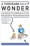 A Thousand Days of Wonder, Charles Fernyhough, 1583333479
