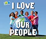 I Love Our People, Carol Greene, 0766040410