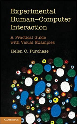 Book Experimental Human-Computer Interaction: A Practical Guide with Visual Examples