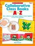 Collaborative Class Books from a to Z, Ada Goren, 0545496241