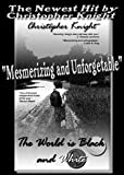 World Is Black and White, Christopher Knight, 1893699978