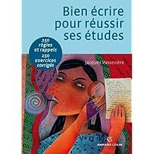 Bien écrire pour réussir ses études : Orthographe, lexique, syntaxe (Hors collection) (French Edition)