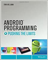 Android Programming: Pushing the Limits Front Cover