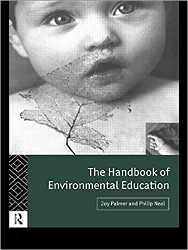 The Handbook of Environmental Education by Philip Neal (1994-06-24)