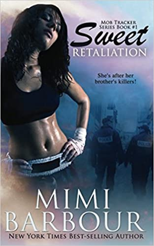 Sweet Retaliation (The Mob Tracker Series) by Mimi Barbour