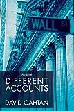 Different Accounts, David Gahtan, 0595489222