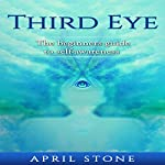 Third Eye: The Ultimate Guide to Self-Awareness | April Stone