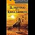 El misterio de la Reina Nefertiti (Charlie Wilford y la Orden de los Caballeros del Tiempo nº 1) (Spanish Edition)