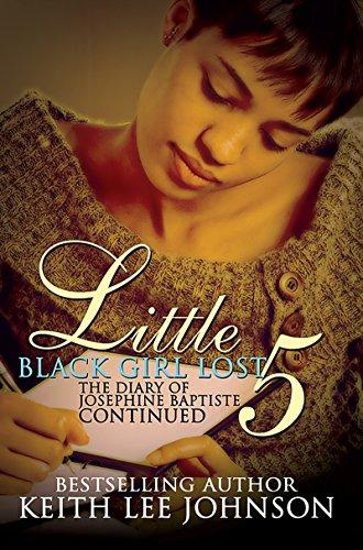 Little Black Girl Lost 5:the Diary Of Josephine Baptiste