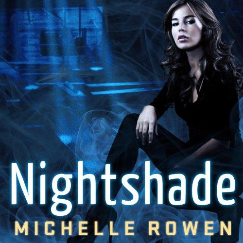 Nightshade: Nightshade Series, Book 1 by Tantor Audio