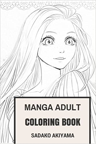 Manga Adult Coloring Book Japan Culture And Hentai Anime Inspired For Adults Amazoncouk Sadako Akiyama