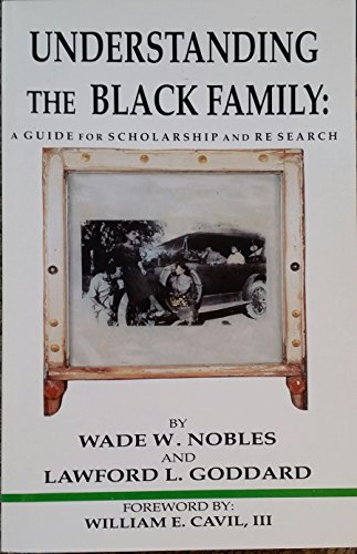 Understanding the Black Family: A Guide for Scholarship and Research