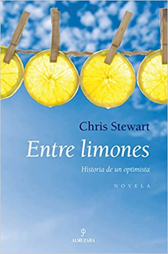 Entre limones: Historia de un optimista (Novela)