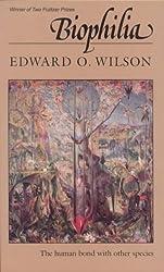 Biophilia ( BIOPHILIA ) BY Wilson, Edward Osborne( Author ) on Jan-01-1986 Paperback