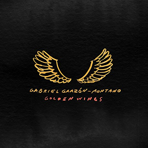 Gabriel Garzón-Montano - Golden Wings