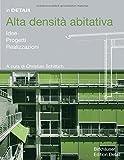 img - for Alta densit  abitativa (In Detail (italiano)) (Italian Edition) book / textbook / text book