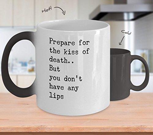 Color Changing Mug Funny Halloween Prepare For The Kiss Of Death. Heat Colour Change Mug Gift -