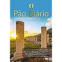 Pão Diário vol.22 - Israel: Uma meditação para cada dia do ano: Volume 22