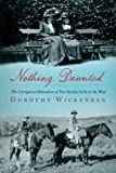 Nothing Daunted, Dorothy Wickenden, 1439176582