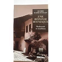 Reponse Bosniaque -Modernite Et..