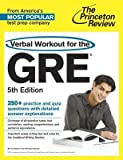 img - for [(The Princeton Review Verbal Workout for the GRE)] [Author: Yung-Yee Wu] published on (December, 2013) book / textbook / text book
