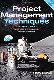 Project Management Techniques: College Edition (Project Management Series)