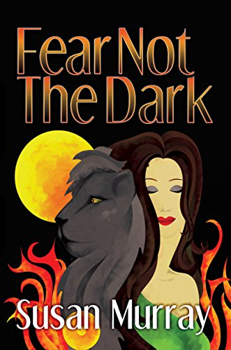 Fear Not The Dark by [Murray, Susan]