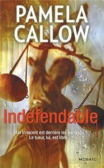 Indéfendable par Callow