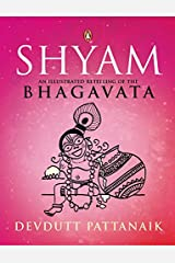 Shyam: An Illustrated Retelling of the Bhagavata Paperback