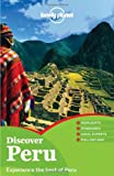 Lonely Planet Discover Peru, Carolina A. Miranda and AA. VV., 1742200028