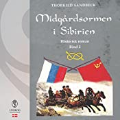 Midgårdsormen i Sibirien (Midgårdsormen 2) | Thorkild Sandbeck